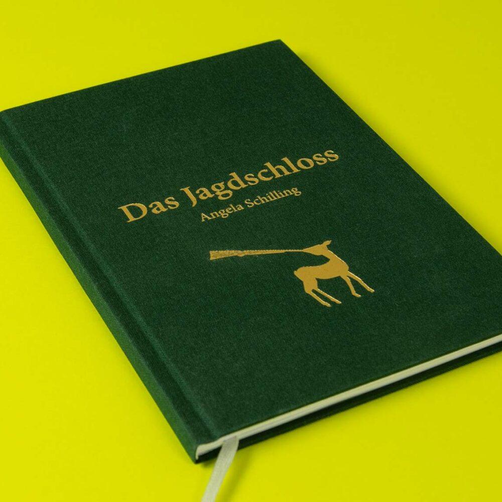 »Das Jagdschloss« von Angela Schilling, Titel Leinen, Goldfolie